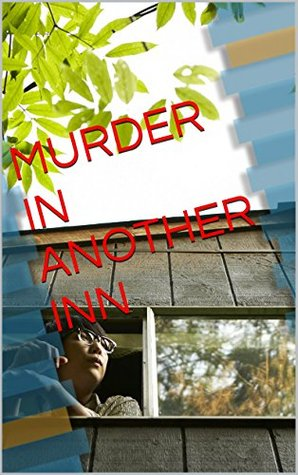 MURDER IN ANOTHER INN (Inn Series Book 3)  by  Barbara   Fox
