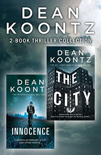 Dean Koontz 2-Book Thriller Collection: Innocence, The City  by  Dean Koontz