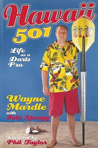 Hawaii 501: Life as a Darts Pro Wayne Mardle