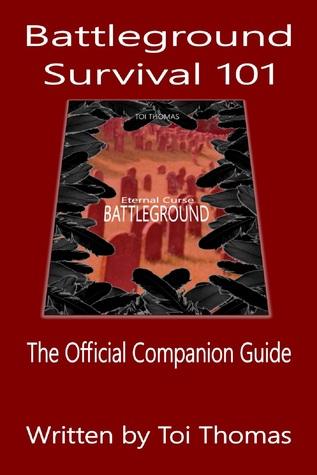 Battleground Survival 101 (Companion Guide #1)  by  Toi Thomas