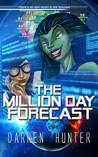 The Million Day Forecast Darren Hunter