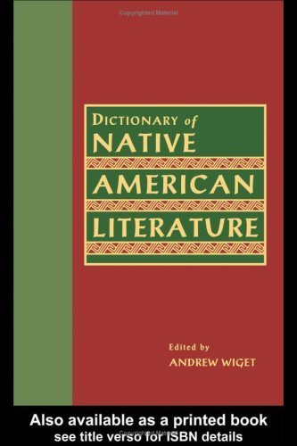Dictionary of Native American Literature.  by  Andrew Wiget