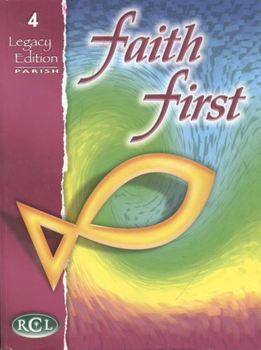 Faith First Lagacy Edition (Grade 4) Resources for Christian Living