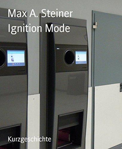 Ignition Mode Max A. Steiner
