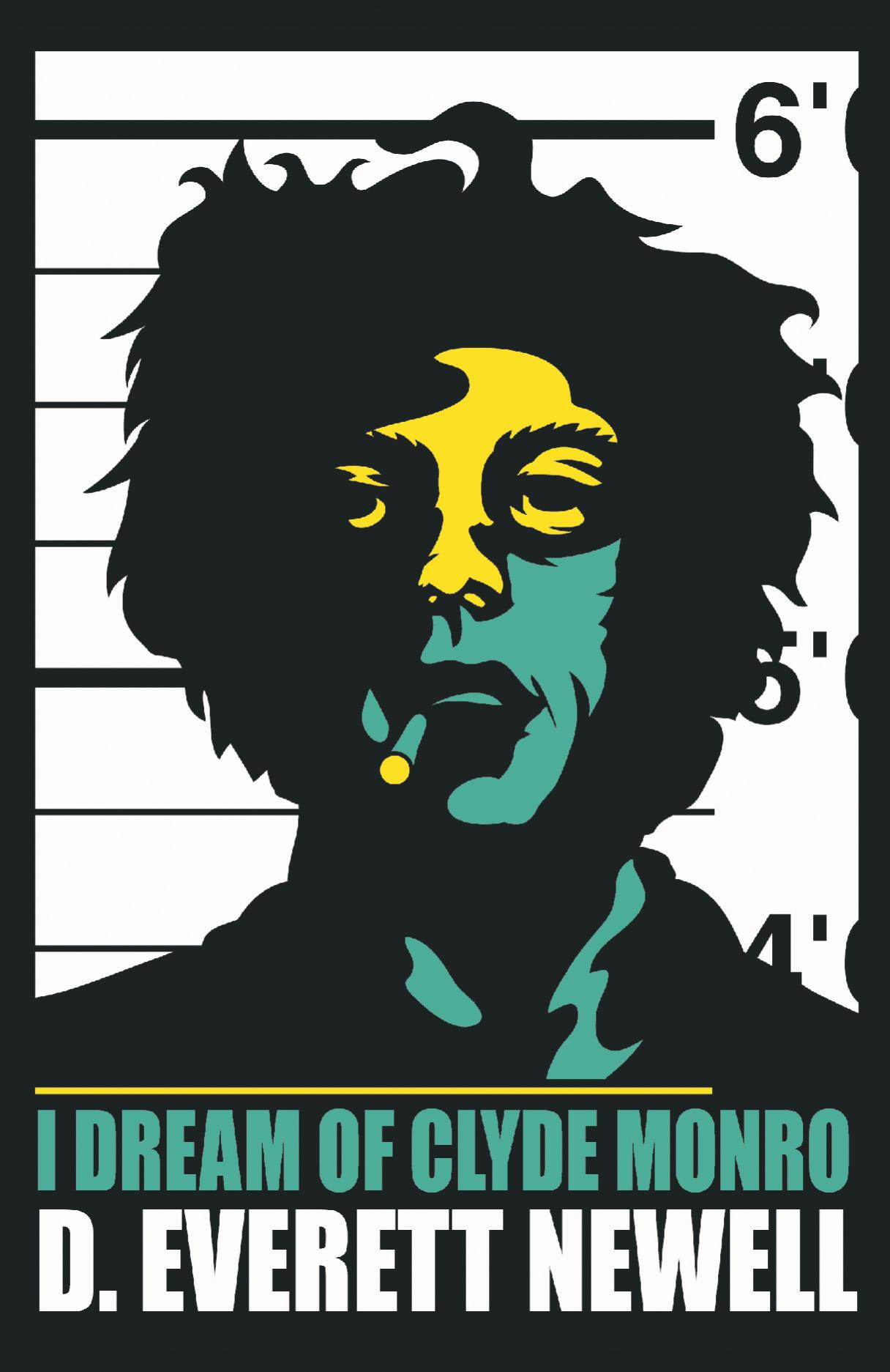 I Dream of Clyde Monro D. Everett Newell