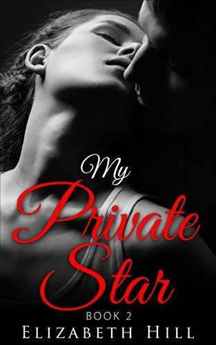 My Private Star - Book 2:  by  Elizabeth Hill