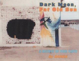 Dark Moon Fat Old Sun: A History of Pink Floyd Bamba
