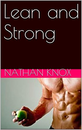 Lean and Strong  by  nathan knox