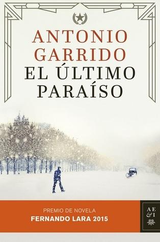 El último paraíso Antonio Garrido