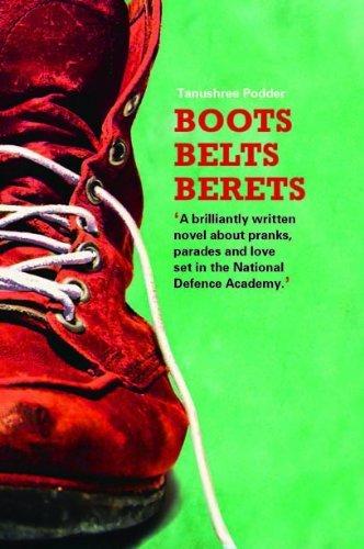 Boots Belts Berets  by  Tanushree Podder