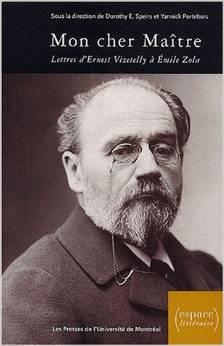Mon cher Maître: Lettres dErnest Vizetelly à Emile Zola 1891-1902  by  Yannick Portebois