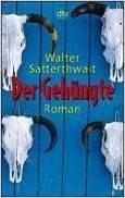 Der Gehängte Walter Satterthwait