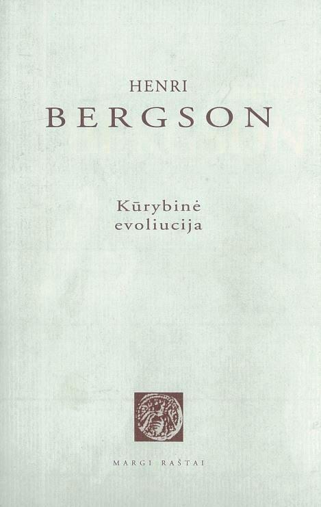 Kūrybinė evoliucija Henri Bergson