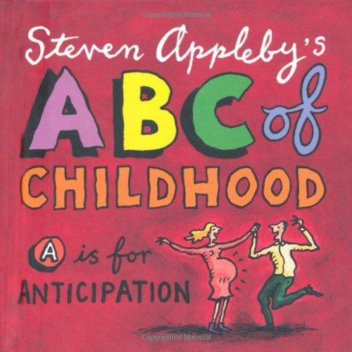 ABC of Childhood Steven Appleby