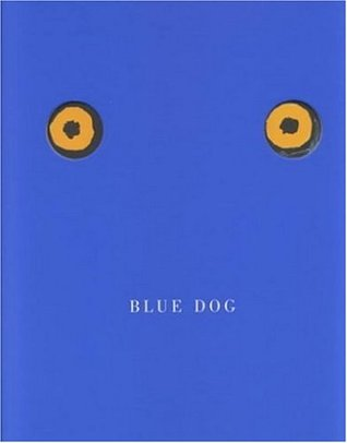 Why Is Blue Dog Blue? George Rodrigue