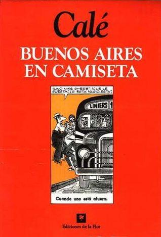 Buenos Aires en camiseta Calé