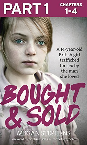 Bought and Sold (Part 1 of 3)  by  Megan Stephens