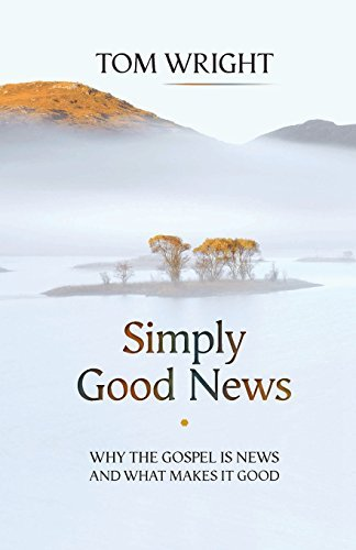 Simply Good News N.T. Wright
