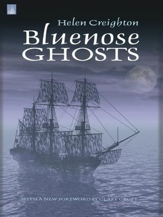 Bluenose Ghosts  by  Helen Creighton