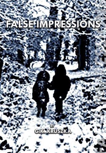 False Impressions  by  G.K. Kruszka