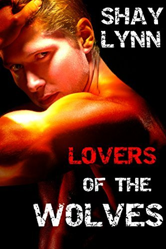 Lovers of the Wolves (BBW Paranormal Shifter Romance Bundle)  by  Shay Lynn