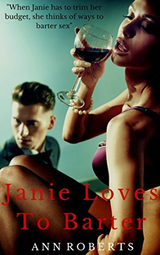 Janie Loves To Barter - Mf Seduction Romance Erotica Ann Roberts