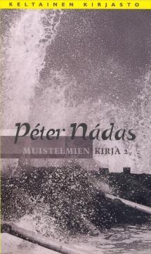 Muistelmien kirja. 2 osa  by  Péter Nádas