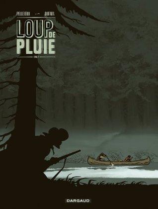 Loup de pluie - Tome 2  by  Jean Dufaux