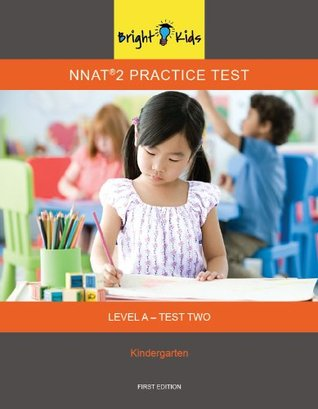 NNAT 2 Practice Test Level A - Test Two (1st Grade Entry) [Paperback] [Jan 01, 2012] Bright Kids NYC