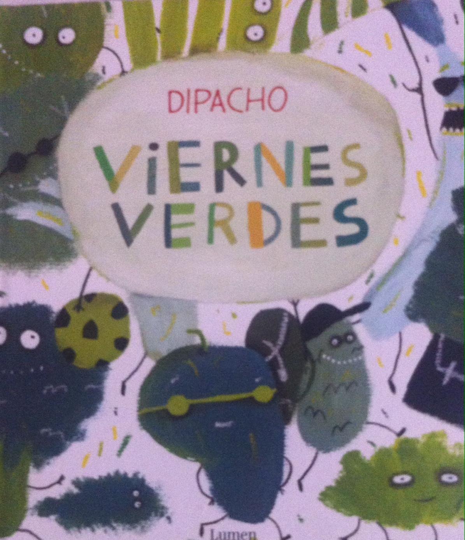 Viernes Verdes Dipacho