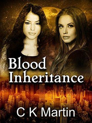 Blood Inheritance (Lazarus Hunter Book 1)  by  C K Martin