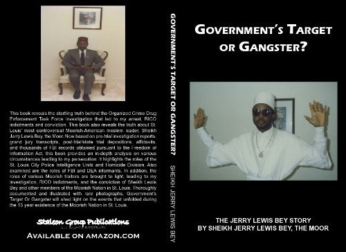 Governments Target Or Gangster??  by  Jerry Lewis Bey