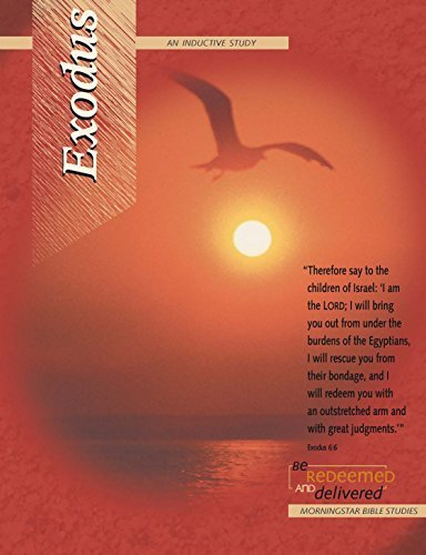 Exodus - Be Redeemed and Delivered: An Inductive Study In The Book of Exodus Debbie Abeelen