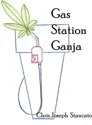 Gas Station Ganja Chris Joseph Stancato