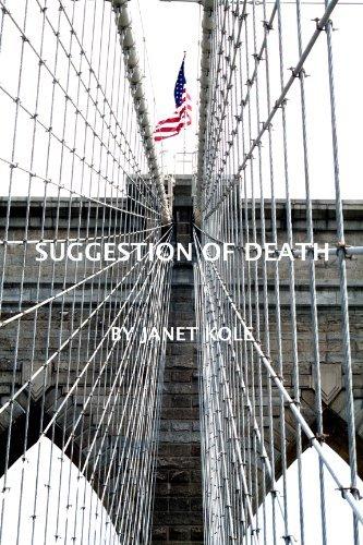 Suggestion of Death  by  Janet Kole