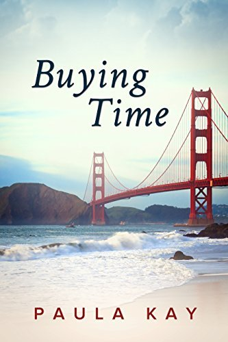 Buying Time (Legacy Series, Book 1) Paula Kay