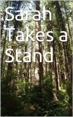 Sarah Takes a Stand (Sarah Monroe Mysteries Book 3) R S Follman