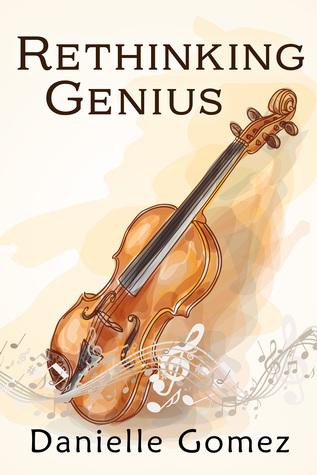 Rethinking Genius Danielle Gomez