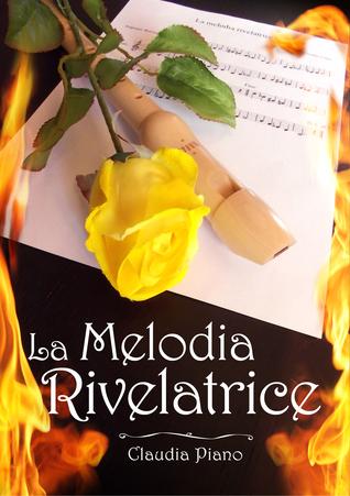 La Melodia Rivelatrice (Armonia, #2)  by  Claudia Piano