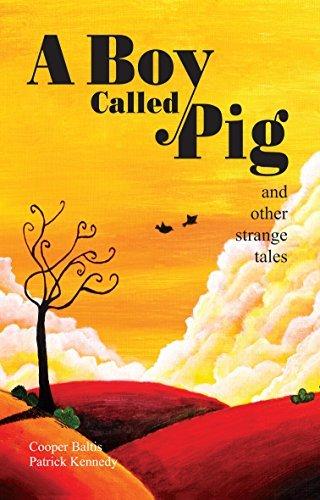 A Boy Called Pig Ein Junge namens Schwein:  by  Cooper Baltis