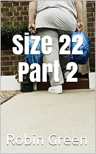 Size 22 Part 2 (Ordinary Guy Book 20)  by  Robin  Green