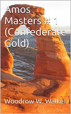 Amos Masters # 1 Woodrow W. Walker