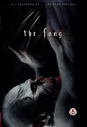The Fang: Graphic Novel of Terror K.I Zachopoulos