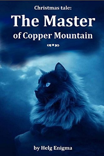 Christmas Tale: The Master of Copper Mountain Helg Enigma