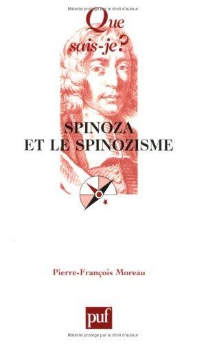 Spinoza et le spinozisme Joseph Moreau