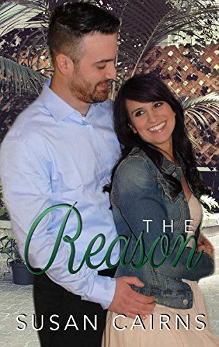 The Reason (The Reunion Series Book 3)  by  Susan Cairns
