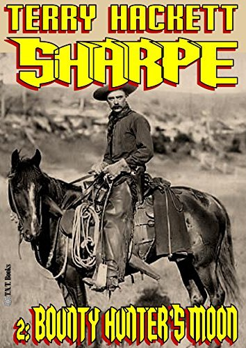 Bounty Hunters Moon (Sharpe Book 2)  by  Terry Hackett