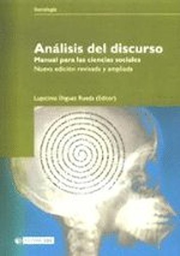 Análisis del discurso. Manual para las ciencias sociales Lupicinio Iniguez Rueda