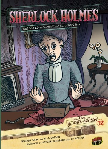 #12 Sherlock Holmes and the Adventure of the Cardboard Box  by  Murray Shaw