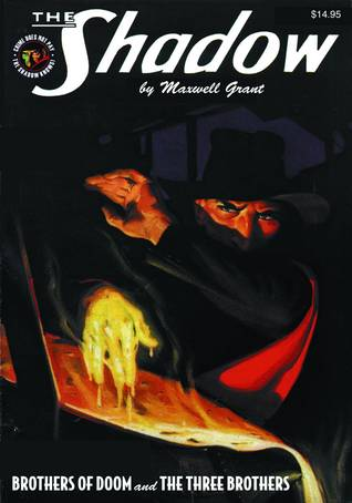 The Shadow #93: Brothers of Doom & The Three Brothers Maxwell Grant